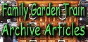 Family Garden Trains Archive Articles: Other miscellaneous articles about garden railroading