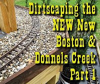 Dirtscaping the NEW New Boston & Donnels Creek, Part 1.