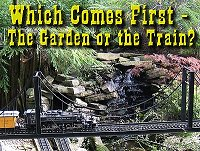 Click to go to the article 'Which Comes First, the Garden or the Trains?'