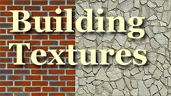 click to go to Building Textures page